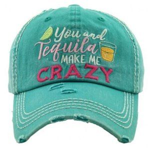 You & Tequila Make Me Crazy Turquoise Hat